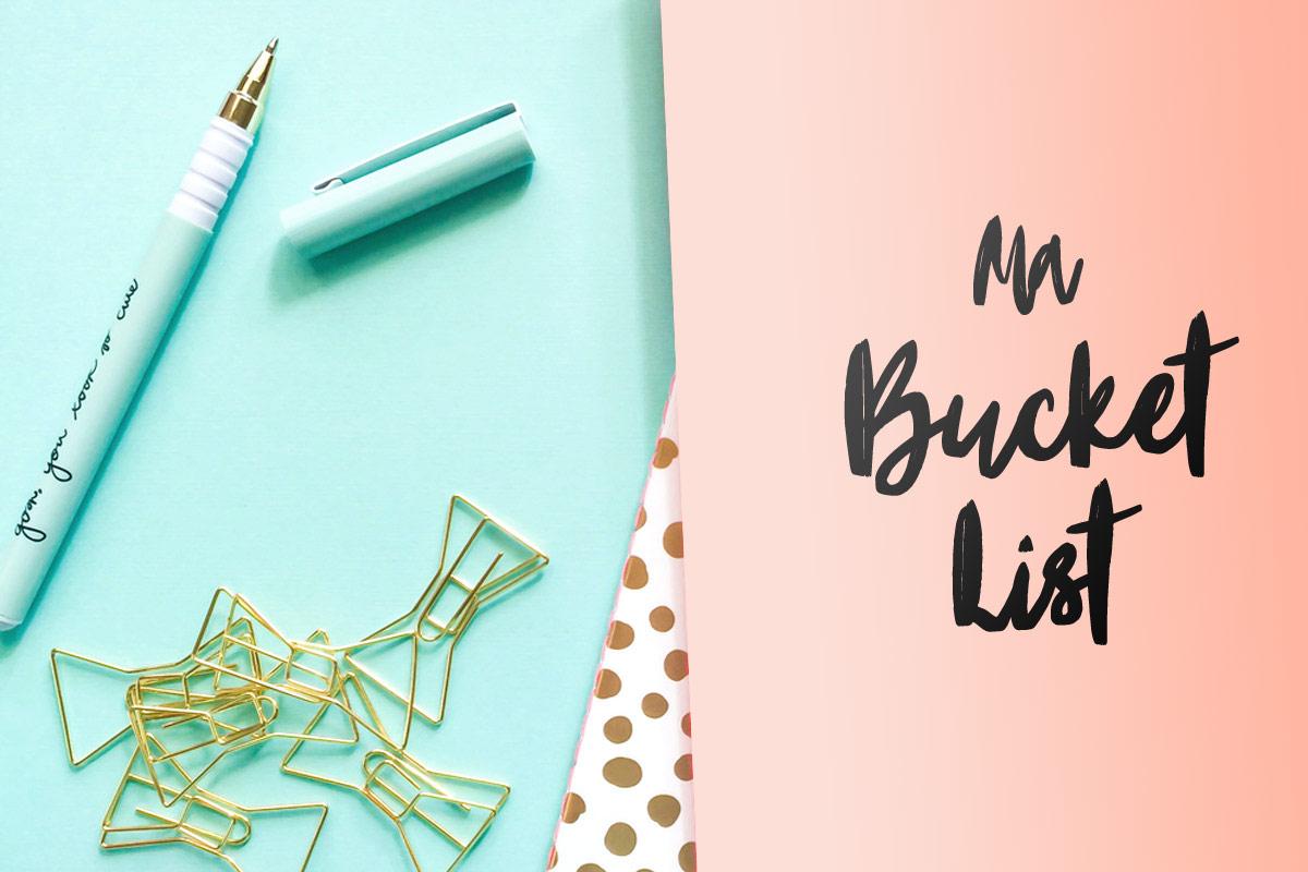 Les objectifs de ma bucket list de femme de 30 ans
