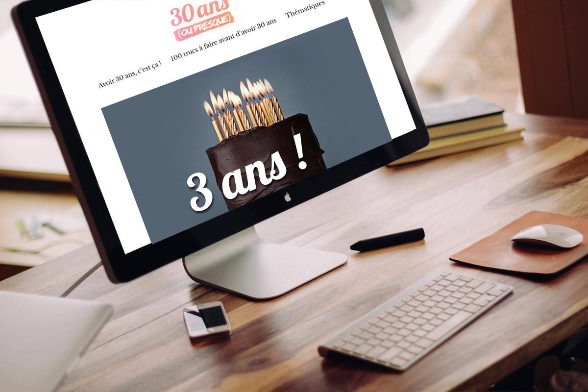 3 ans du blog 30 ans (ou presque)