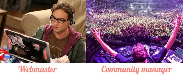 On ne dit plus webmaster, on dit community manager