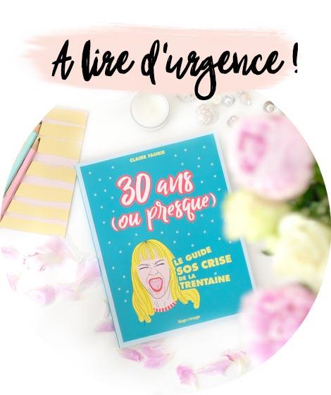 30 ans ou presque le livre