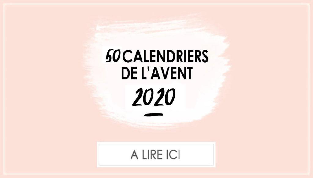 Sélection des meilleurs calendriers de l'avent 2020
